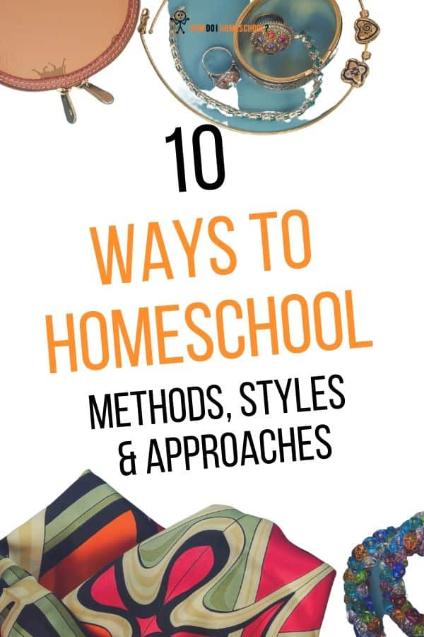 What homeschool method do you like? Check out these different ways to homeschool here! #howdoihomeschool #waystohomeschool #homeschoolmethods
