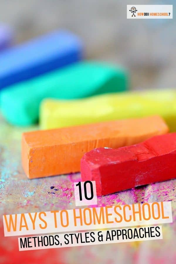 10 Homeschooling Methods: Different Styles and Ways to Homeschool. Discover what homeschooling method would suit your family!