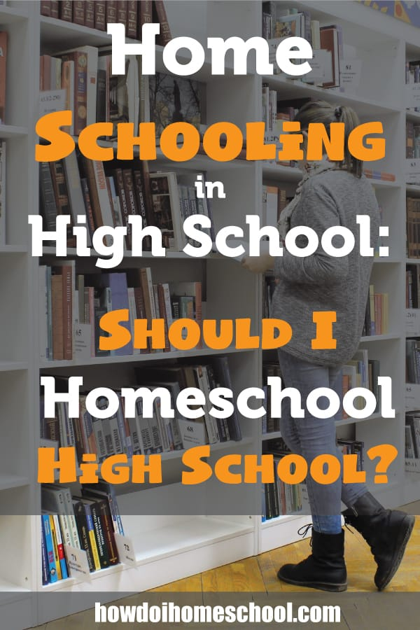 Homeschooling in High School: Should I Homeschool in High School? Will it be too hard and will my kids be able to enter university? Find out here. #homeschoolhighschool #highschoolcollege