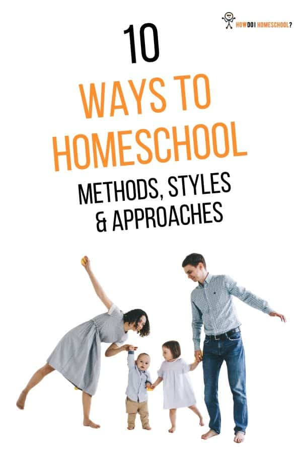 10 Home Education Styles and Methods
