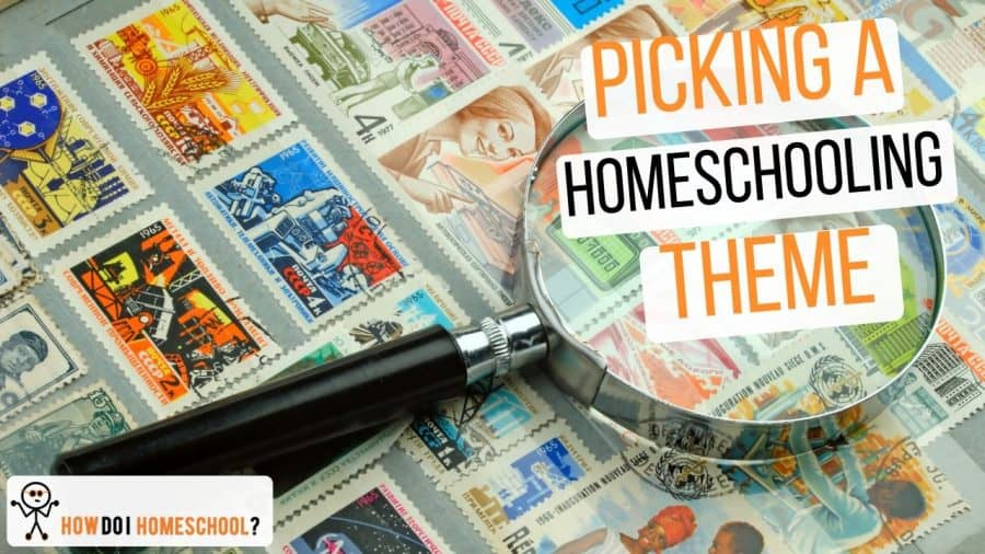 Pick a HomeSchool Theme: Shake Up Your Monthly Routine!