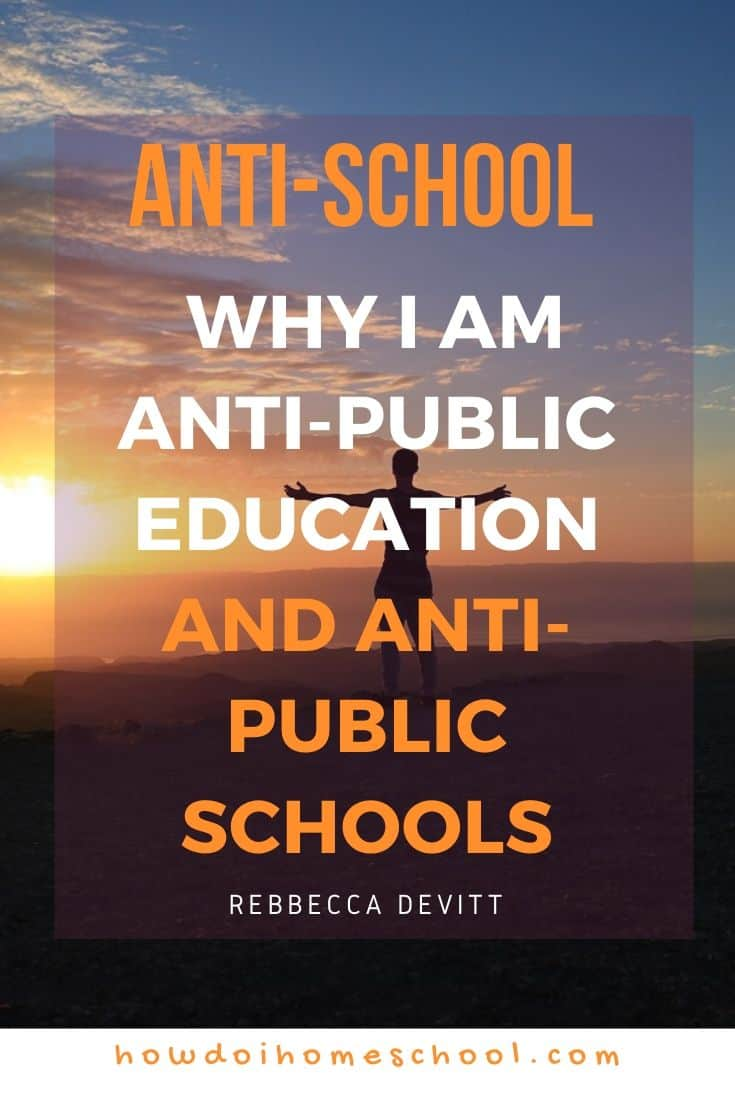 Anti-School_ Why I Am Anti-Public Education and Anti-Public Schools Quotes