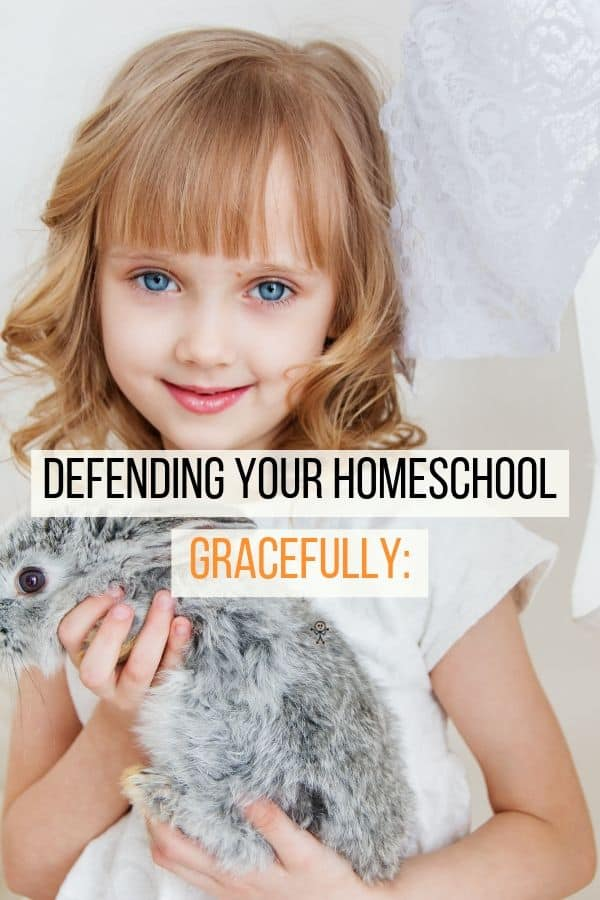 Defending Your Homeschool Gracefully Pinterest Image