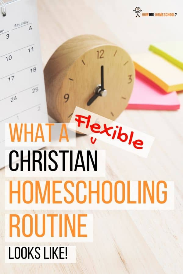 What a Christian Home Education Routine Looks Like