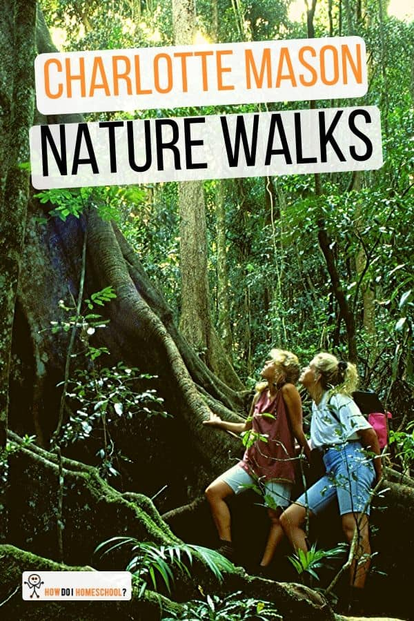 Get children connecting with the outside more by including Charlotte Mason nature walks in your homeschool. #homeschool #charlottemason #naturewalks