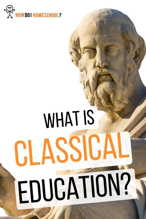 What is Classical Education? Learn about the trivium, grammar, logic, rhetoric stages. #classicaleducation #classicalhomeschooling