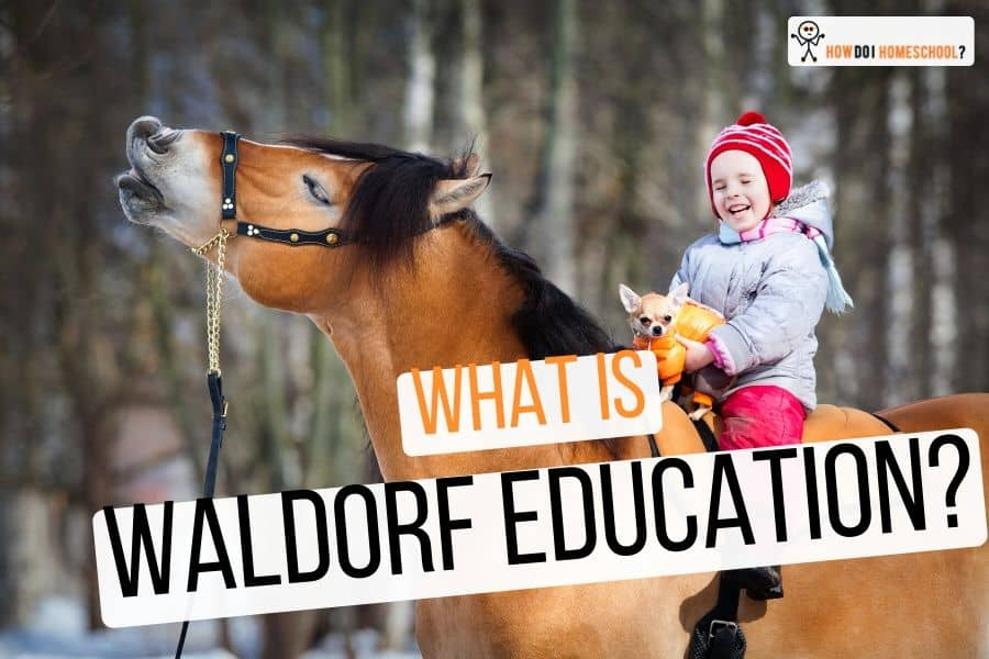 Waldorf Homeschooling Method: A Complete Guide