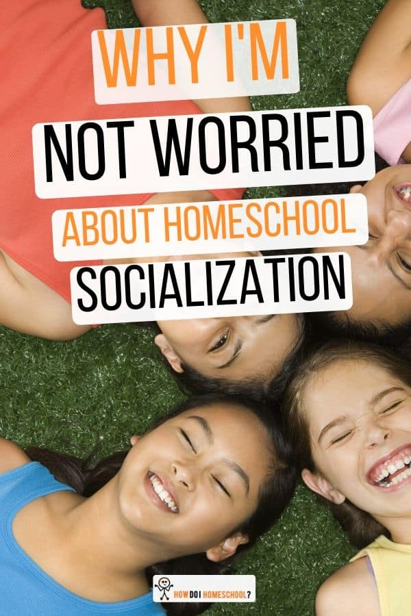 Why I'm Not Worried About #Homeschool Socialization #homeschoolsocialization
