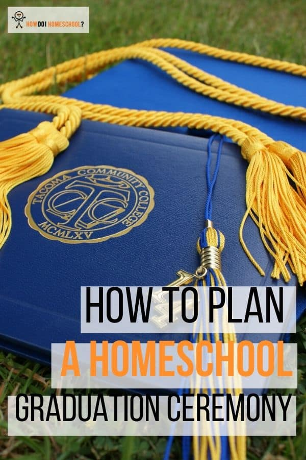 How to Plan a Homeschool Graduation Ceremony Creative ideas for a prom including speeches and games