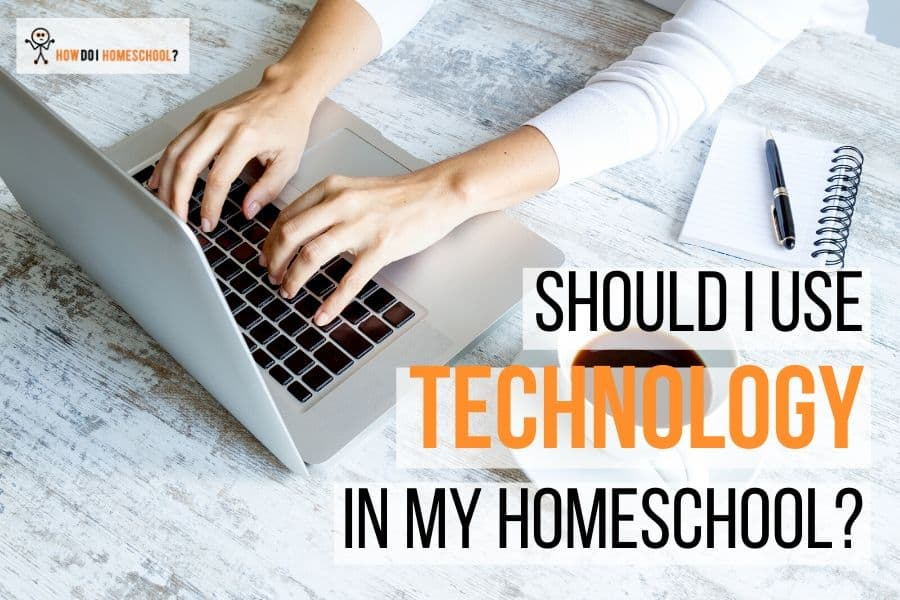 Should I Use Technology in My Homeschool_ #homeschoolcurriculum
