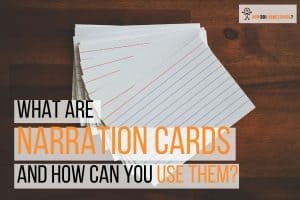 What are Charlotte Mason Narration Cards & How to Use Them