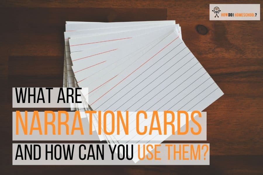 How can you use Charlotte Mason narration cards in your homeschool? Learn how to make them and use them to make #narration more enjoyable! #charlottemason #homeschooling