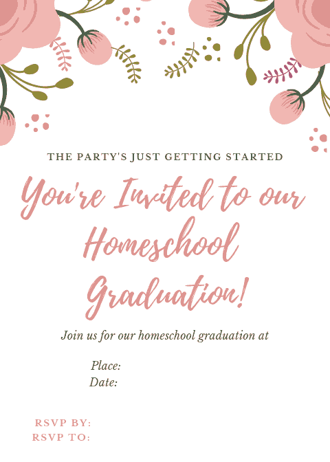 You're Invited to our Homeschool Graduation - Ceremony Invitation!