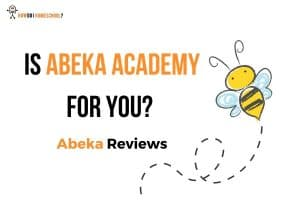 Is an Abeka Academy Homeschool for You_ Abeka Academy Reviews
