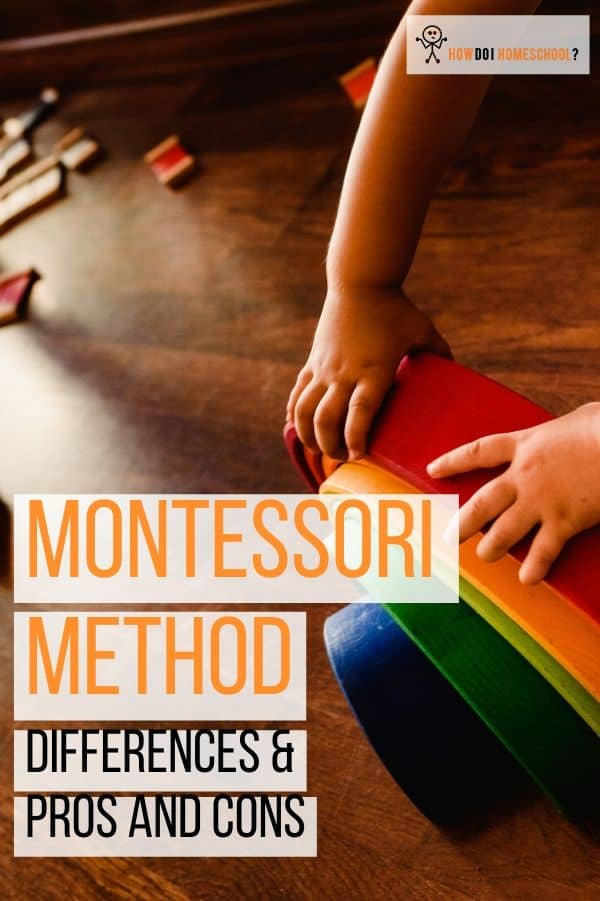 Investigate the pros, cons and differences of the Montessori method of education. Is this a homeschooling method you might be able to implement in your home? #montessorihomeschooling #montessorimethod #montessorieducation