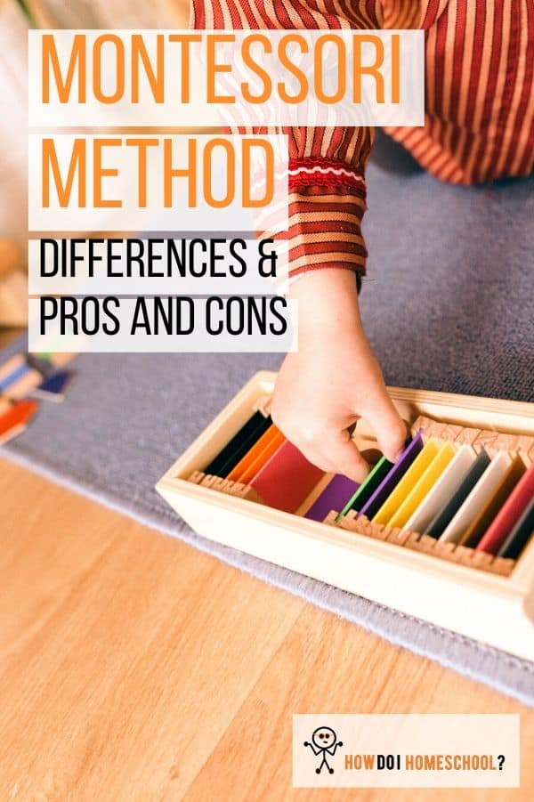 Montessori Method: Differences, Pros and Cons of a Montessori Education. The Montessori theory can be a little intimidating at first glance but, in this article, we break it down for you. Learn about if Montessori is the right homeschooling #method for you. #howdoihomeschool #montessori #montessorimethod