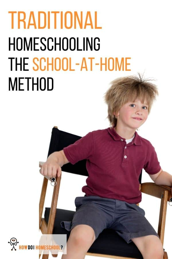 Traditional Homeschooling: The School-at-Home Method has gotten a lot of flack in recent years. But, find out why it could be a great #homeschoolingmethod for you and your family. #schoolathome #traditionalhomeschooling