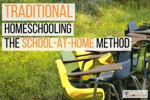 Traditional Homeschooling: The School-at-Home Homeschooling Method with Textbooks #traditionalhomeschooling #schoolathomemethod #schoolathome #homelearning