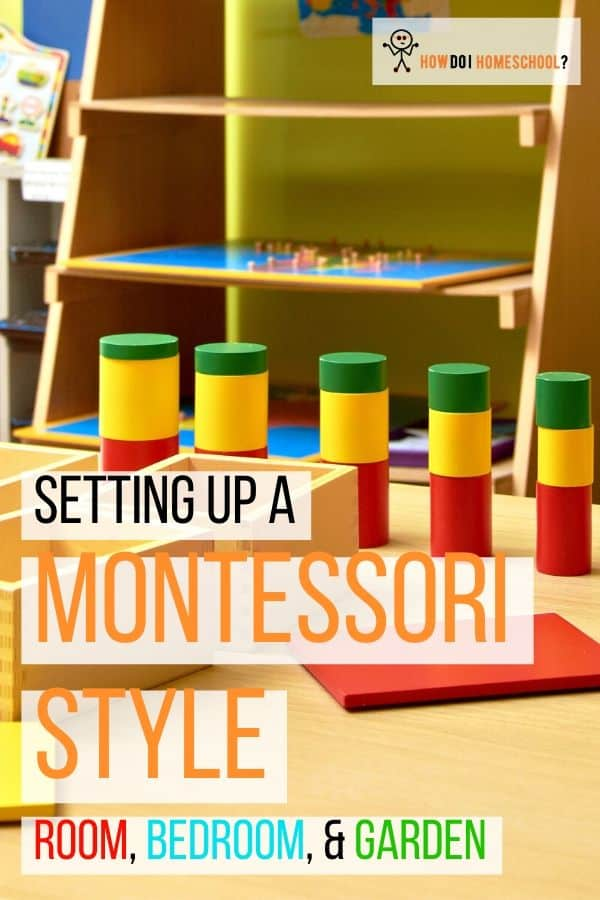 If you love the Montessori method of education, learn how to setup a bedroom, schoolroom, and garden in a Montessori style. #montessorieducation #montessorihome