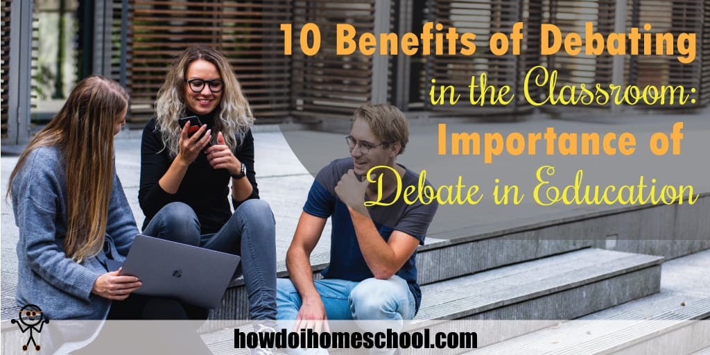 10 Benefits of Debating in the Classroom: Importance of ...