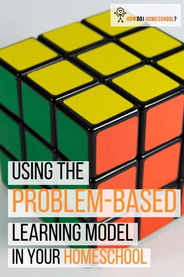 The Problem-Based Learning Model: Can You Use It In Your Homeschool? People use the problem-based learning model in university, but why can't we use it in our homeschools also? In this article, I'll argue that it's a great way to learn that promotes memory retention and interest in the subject at hand! #problembasedlearning #homeschool #howdoihomeschool
