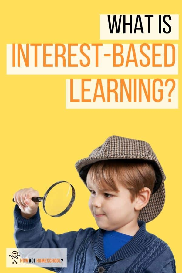 What is Interest-Based Learning & Why Interest in Education Matters. #interestbasedlearning #interestineducation