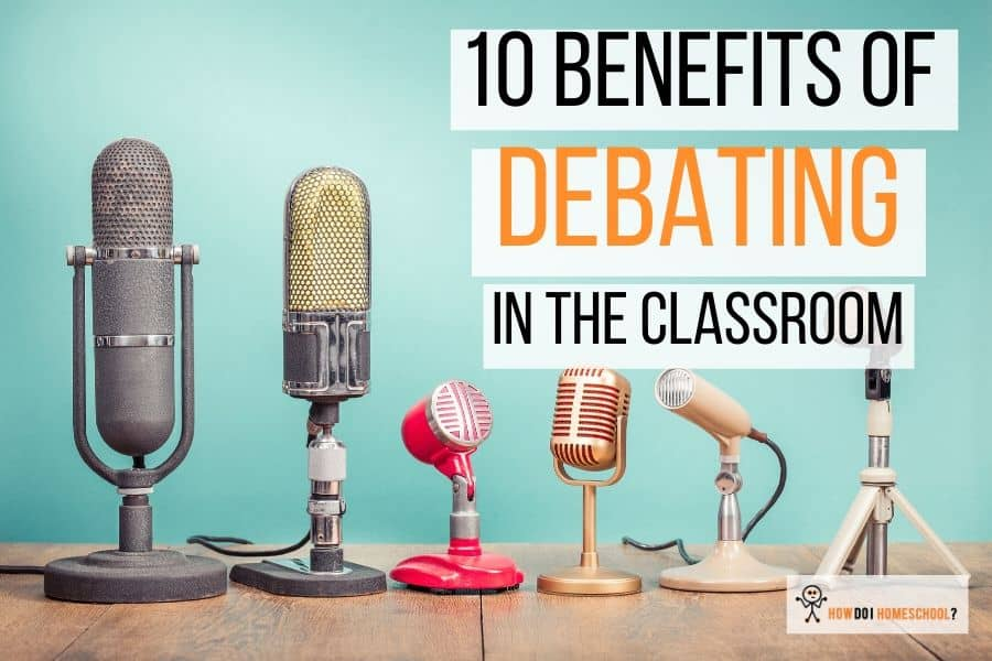 10 Benefits of Debating in the Classroom: Importance of Debate in Education. #benefitsofdebate #classroom #importanceofdebate