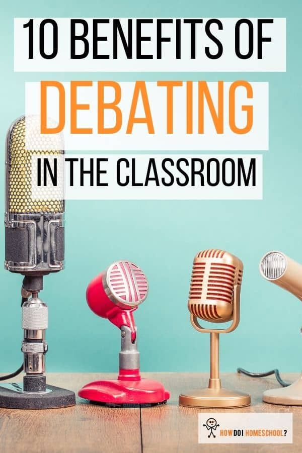 10 Benefits of Debating in the Classroom: Importance of Debate in Education. #benefitsofdebating #importanceofdebateineducation
