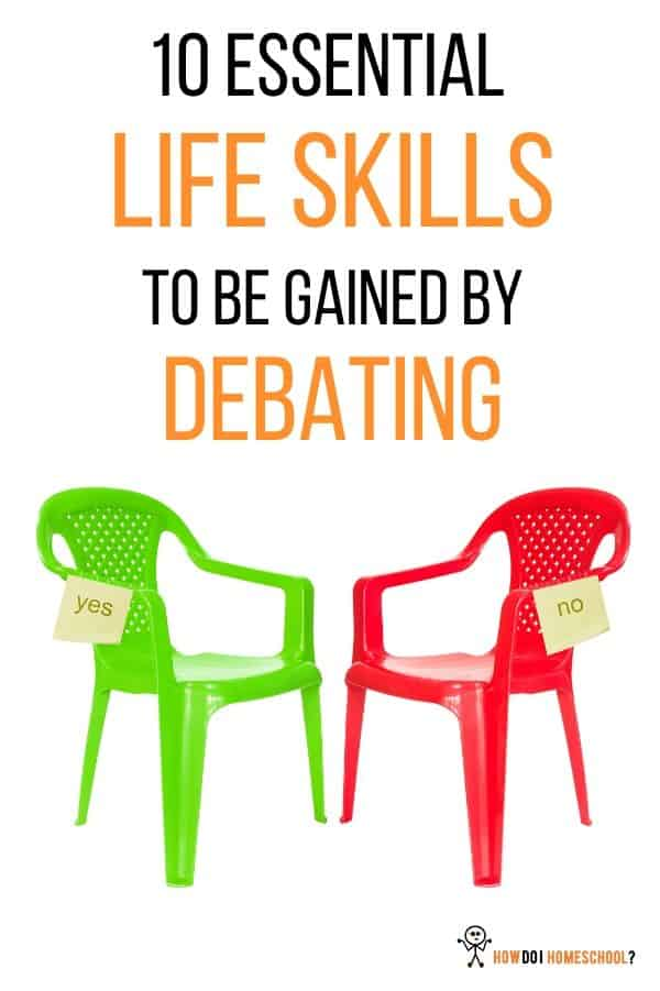 10 Essential Life Skills to Be Gained by Debating. #benefitsofdebating #importanceofdebateineducation #howdoihomeschool