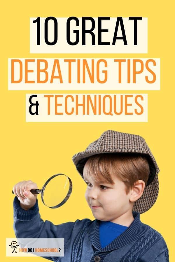 How can you make your children better at persuading others graciously? Learn great debating techniques! Here you can learn wondeful debate tips to help you to convey your point in a winsome manner. #debatetips #debatetechniques #debateskills
