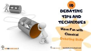 Learn cool debating tips and techniques. Have fun with Classical education debating skills.