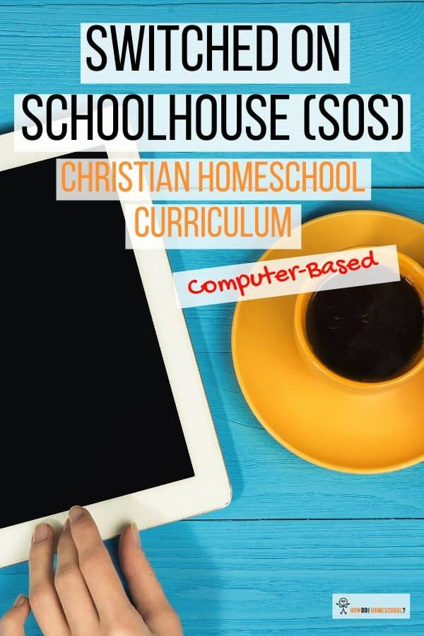Switched-on-Schoolhouse Reviews (SOS): Find out a little more about this tech-savvy online homeschooling curriculum. #switchedonschoolhouse #homeschoolreviews #homeschoolcurriculum #onlinehomeschoolcurriculum