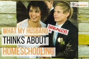 Homeschooling in a big leap, so it's not surprising that some wives are anxious to ask their husbands what they really think about home education. Find out the frank answers my husband gave me when I asked him what he thought of homeschooling. #interview #homeschooling