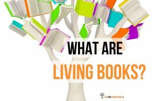 What are Living Books: Learn How to Use Charlotte Mason Living Books in Your Homeschool. #Charlottemasonlivingbooks #living books #charlottemason #homeschooling #howdoihomeschool