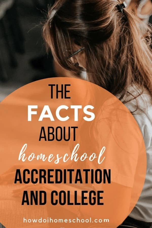 The Facts about Homeschool Accreditation and College. Learn why you don't need to be studying an accredited homeschool program to enter college and different pathways that will get you into college. #accreditedhomeschoolprogram #homeschoolaccreditation #homeschoolcollege