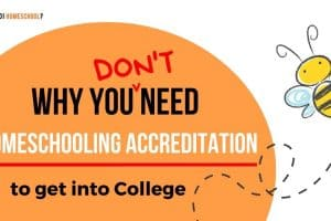 Why You Don't Need Homeschooling Accreditation to Get Into College. #homeschoolaccreditation #howdoihomeschool #homeschoolcollege #homeschooluniversity
