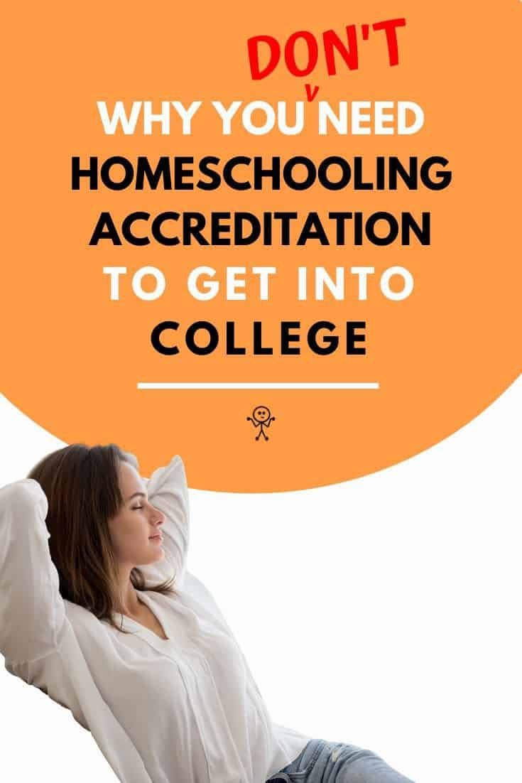 The Truth about Homeschool Accreditation and College. Learn why you don't need to be studying an accredited homeschool program to enter college and different pathways that will get you into college. #accreditedhomeschoolprogram #homeschoolaccreditation #homeschoolcollege