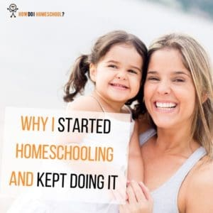 In this interview, we discovered why this Mom started home educating and continued it!
