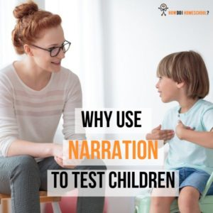 Why Use Narration to Test Children-min