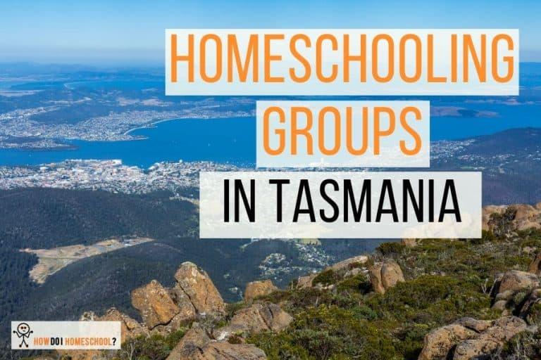 Homeschooling Groups in Tasmania (Hobart)