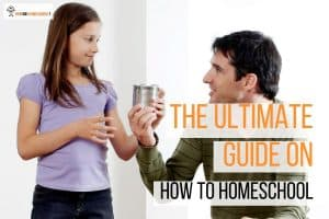 The Ultimate Guide on How to Homeschool: 7 Steps on how to get started with home education