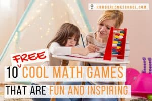 Checkout these 10 free cool math games that are fun and inspiring. Change boring math lessons into a time every student enjoys by adding a bit of fun to everyday learning. #coolmathgames #inspiringmathgames #funmathgames #freemathgames
