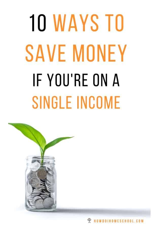 Discover 10 practical ways to save money if you're on a single income, perahaps because you're a stay-at-home mother. Learn how to be frugal, so you can still enjoy life's little pleasures without breaking the bank account! #savemoney #frugal #singleincome #stayathomemother