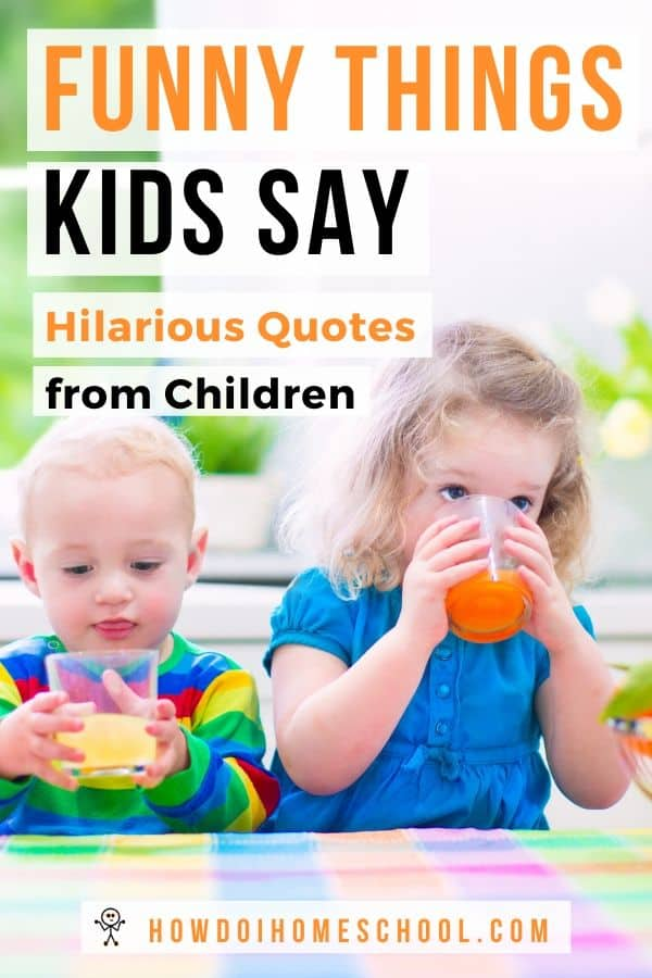 Children say the darnest things! We cataloge a few funny conversations with parents and teachers in this blog post. Laugh with us as we look at hilarious quotes from toddlers and other young children with their teachers and parents. #funnykids #funnythingskidssay
