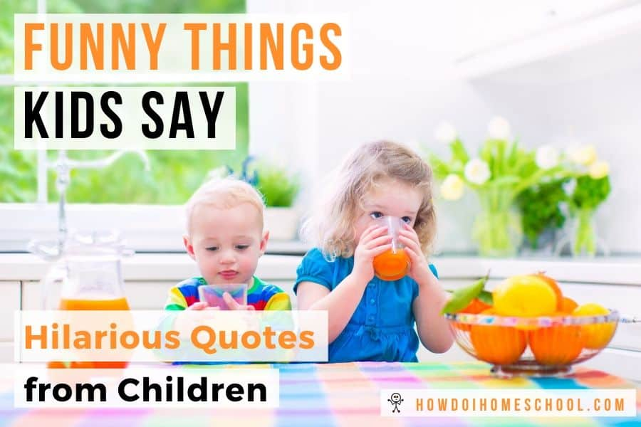 Funny Things Kids Say_ Hilarious Quotes from Children. #funnythingskidssay