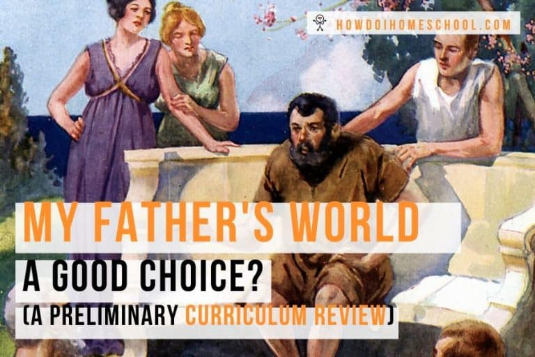 My Father's World. A good choice. A preliminary curriculum review. #myfathersworldreview #homeschoolingcurriculum #curriculumreview