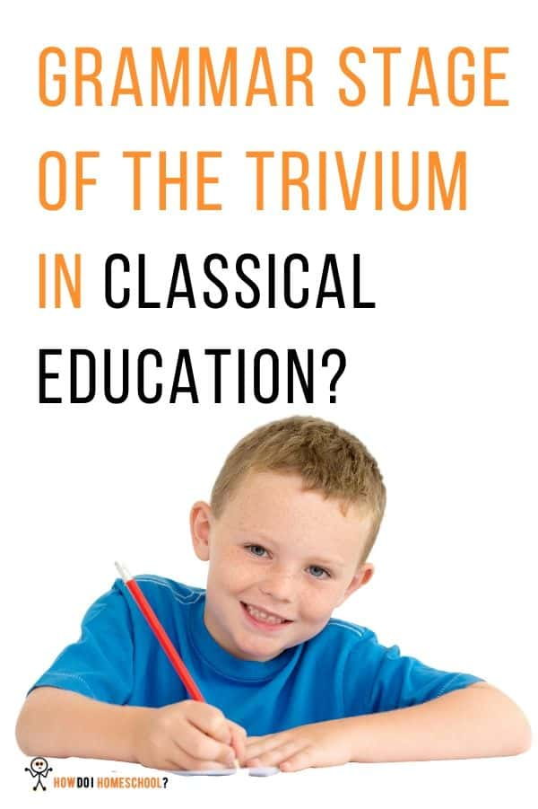 The grammar stage in classical education. Learn about the triviums first stage called the grammar stage here. #grammarstage #classicaleducation