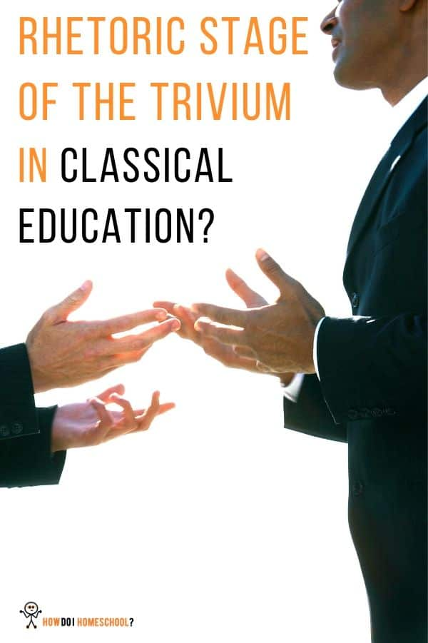 The rhetoric stage in classical education. Learn about the trivium's third stage called the rhetoric stage here. #lrhetoricstage #classicaleducation