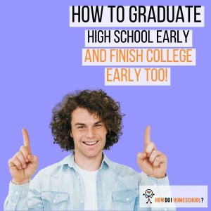 How Do I Graduate Early from High School? Can I do that and then start college early too? Find out here.