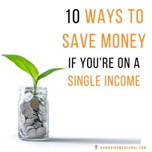 Saving money if you're on a single income or a stay-at-home mom
